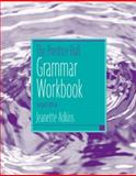The Prentice Hall Grammar Workbook, Adkins, Jeanette, 0131947710
