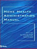 Home Health Administration Manual 9780323007719