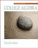 College Algebra, Cohen, David and Rueger, Ross, 0534357717
