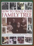 How to Trace Your Family Tree, Kathy Chater, 0754827712