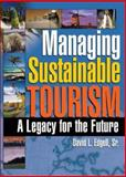 Managing Sustainable Tourism 1st Edition