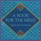 A Book for the Mind, Swami Muktananda, 0911307710