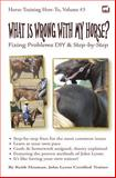 What Is Wrong with My Horse?, Keith Hosman, 1477697713