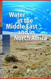 Water in the Middle East and in North Africa : Resources, Protection and Management, , 3540207716