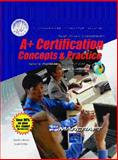 A+ Certification : Concepts and Practice Stand Alone Text, Brooks, Charles, 0131147722