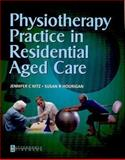 Physiotherapy Practice in Residential Aged Care, Nitz, Jennifer C. and Hourigan, Susan R., 075068772X