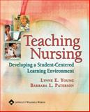 Teaching Nursing : Developing a Student-Centered Learning Environment, , 078175772X