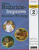 Using Rubrics to Improve Student Writing, Grade 2, Hampton, Sally and Murphy, Sandra, 0872077721