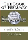 The Book of February, W. Ward, 1453727728