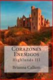 Corazones Enemigos, Brianna Callum, 1482677725