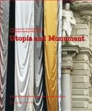 Utopia and Monument : Exhibition for the Public Space - Steirischer Herbst 2009-2010, , 3709107725