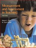 Measurement and Assessment in Teaching, Linn, Robert L. and Miller, M. David, 0131137727