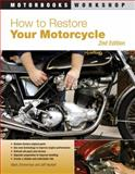 How to Restore Your Motorcycle, Mark Zimmerman, 0760337721