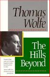 The Hills Beyond, Thomas Wolfe, 0929587723