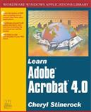 Learn Adobe Acrobat 4.0, Cheryl Stinerock, 1556227728