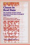 Chaos in Real Data : The Analysis of Non-Linear Dynamics from Short Ecological Time Series, , 9401057729