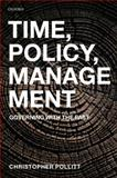 Time, Policy, Management : Governing with the Past, Pollitt, Christopher, 0199237727