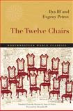 The Twelve Chairs, Ilya Ilf and Evgeny Petrov, 0810127725