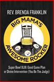 Big Mama's Awesome Rocker, Brenda Franklin, 1466367725