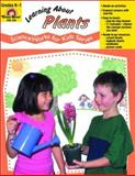Learning about Plants, Grades K-1, Evan-Moor, 1557997721