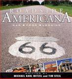 Roadside Americana, Michael Karl Witzel and Tim Steil, 0760317720