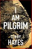 I Am Pilgrim, Terry Hayes, 1439177724