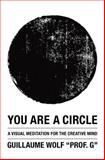 "You Are a Circle, Guillaume Wolf ""Prof. G"", 1480287725"