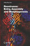 Reoviruses: Entry, Assembly and Morphogenesis : Entry, Assembly and Morphogenesis, , 3540307729