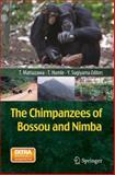The Chimpanzees of Bossou and Nimba, , 443154772X