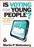 Is Voting for Young People?, Wattenberg, Martin P., 0205217729