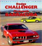 Dodge Challenger and the Plymouth Barracuda, David Newhardt, 0760307725