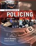 An Introduction to Policing, Dempsey, John S. and Forst, Linda S., 1111137722