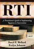 RTI : A Practitioner's Guide to Implementing Response to Intervention, Johnson, Evelyn, 1412957729