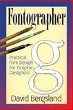 Practical Font Design for Graphic Designers, David Bergsland, 1466417722
