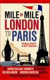 Mile by Mile, Reginald  Piggott and Matt Thompson, 1845137728