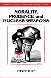 Morality, Prudence, and Nuclear Weapons 9780521567725