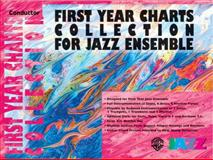 First Year Charts Collection for Jazz Ensemble, Alfred Publishing Staff, 0757977723
