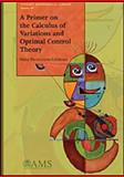 A Primer on the Calculus of Variations and Optimal Control Theory, Mesterton-Gibbons, Mike, 0821847724
