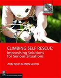 Climbing Self Rescue - Improvising Solutions for Serious Situations, Andy Tyson and Molly Loomis, 089886772X