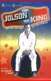 When Jolson Was King, Richard Grudens, 0976387727