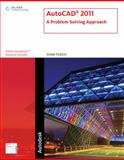 AutoCAD 2011 : A Problem-Solving Approach, Tickoo, Sham, 1111127727