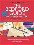 The Bedford Guide for College Writers with Reader, Research Manual, and Handbook with 2009 MLA and 2010 APA Updates, Kennedy, X. J. and Kennedy, Dorothy M., 0312667728