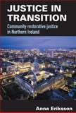 Justice in Transition, Eriksson, Anna, 0415627729