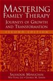 Mastering Family Therapy : Journeys of Growth and Transformation, Minuchin, Salvador and Simon, George M., 0471757721