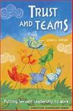 Trust and Teams, Jane L. Fryar, 0570067723