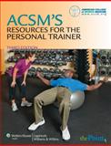 ACSM's Resources for the Personal Trainer, American College of Sports Medicine, 0781797721
