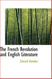 The French Revolution and English Literature, Edward Dowden, 1103817728