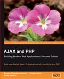 AJAX and PHP : Building Modern Web Applications, Brinzarea-Iamani, Bogdan and Darie, Cristian, 1847197728