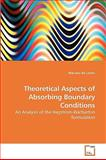 Theoretical Aspects of Absorbing Boundary Conditions, Manuela De Castro, 3639237722