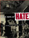 In the Name of Hate, Barbara Perry, 0415927722